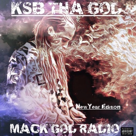 MACK GOD RADIO 2 (NEW YEAR EDITION) KSB THA GOD front cover