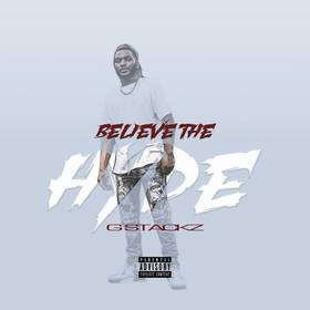 Believe The Hype Gstackz front cover