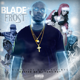 Blade Frost [The Mixtape] Blade The Don front cover