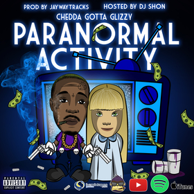 Paranormal Activity Chedda Gotta Glizzy  front cover
