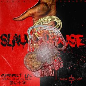 Slaughter House: Sorry 4 The Wait Cash Set Lae front cover