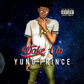 Wake Up YungPrince front cover