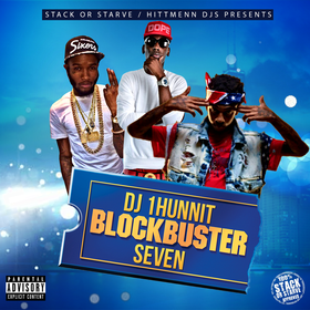 BlockBuster 7 DJ 1Hunnit front cover