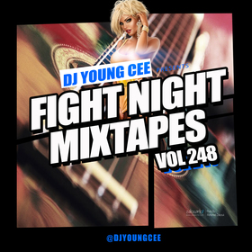 Dj Young Cee Fight Night Mixtapes Vol 248 Dj Young Cee front cover