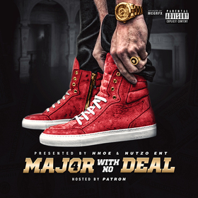 MAJOR WITH NO DEAL VOL. 4 HipHop Over Everything front cover