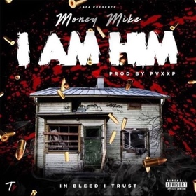IAMHim Money Mike front cover