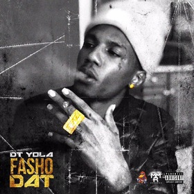 Dirt Yola - Fasho Dat DJ All Most Rare front cover