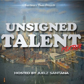 UNSIGNED TALENT HOSTED BY JUELZ SANTANA Juelz Santana front cover