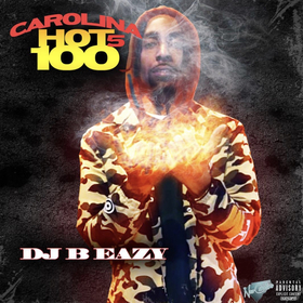 Carolina Hot 100 Vol. 5 DJ B Eazy front cover