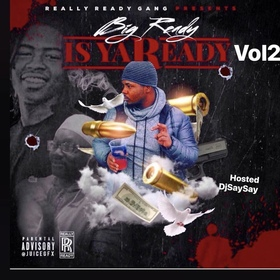 Is Ya Ready Vol. 2 Big Ready front cover