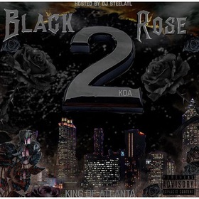 BLACK ROSE 2 DJ Steel ATL front cover