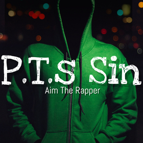 P.T.S. Sin Aim The Rapper front cover