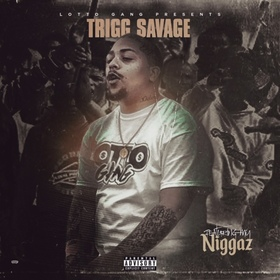 Featuring My Niggaz Trigg Savage front cover