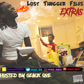 Young Thug - Lost Thugger Files Extras Geaux Que front cover