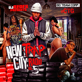 New Trap City Radio 5 Dj RedFx front cover