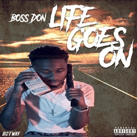 Life Goes On Boss Don front cover