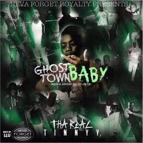 GhostTown Baby ThaRealTinnyy front cover