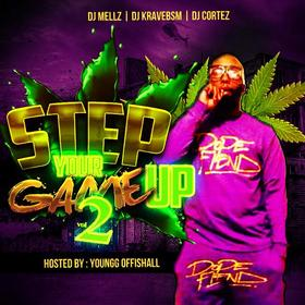Step Up Your Game Vol.2 Hosted By Youngg Offishall DJ Krave1017 front cover