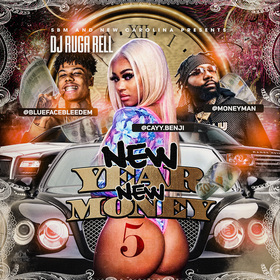 New Year New Money DJ Ruga Rell front cover