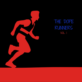 The Dope Runners Vol. 1 The Dope Plugs front cover