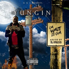 Da Wait Is Ova YUNGIN front cover
