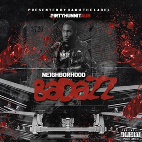 Neighborhood BadAzz Dirtyhunnit Aub front cover