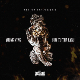 Bow To Tha Kyng Young Kyng front cover