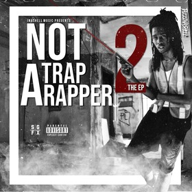 #NotATrapRapper2 The Ep TazzInaShell front cover