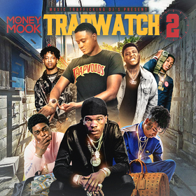 Trap Watch 2 by DJ Money Mook