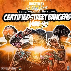 This Weeks Certified Street Bangers Vol.90 DJ Mad Lurk front cover