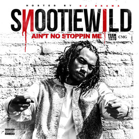 Ain't No Stoppin Me Snootie Wild front cover