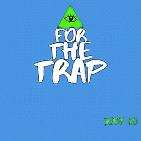 For the trap by Jody Lo