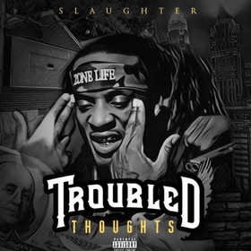 Troubled Thoughts by Slaughter