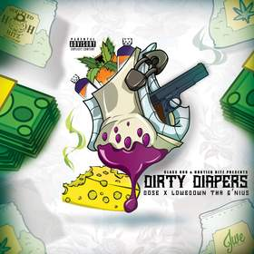 Dirty Diapers Dose & Lowedown Tha G'nius front cover