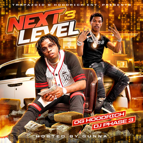 Next Level 3 (Hosted By Gunna) DJ Phase 3 front cover