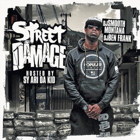 Street Damage (Hosted By Sy Ari Da Kid) DJ Ben Frank front cover