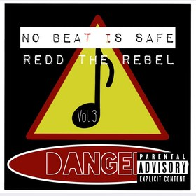 No Beat Is Safe Vol.3 ReddTheRebel front cover