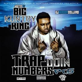 Trap Doin Numbers 5 (Hosted by Big Kuntry King) DJ Ransom Dollars front cover
