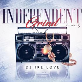 INDEPENDENT GRIND VOL.5 DJ IKE LOVE front cover