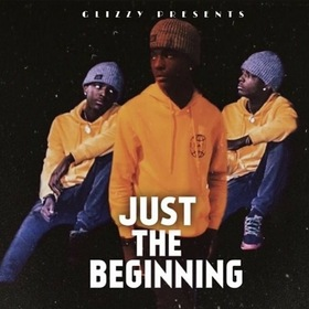 Glizzy Presents Just The Beginning BearGlizzy100 front cover