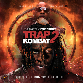 Trap Kombat 2: Lil Wayne Vs. Young Thug 3rdy Baby front cover