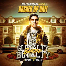Gloyalty Before Royalty Racked Up Rafi front cover