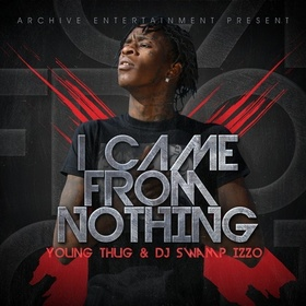 I Came From Nothing Young Thug front cover
