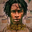 I Came From Nothing 2 Young Thug front cover