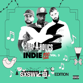 Indie 💯 Vol. 3 #SXSWEdition Trap-A-Holics front cover