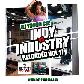 Dj Young Cee- INDY VS INDSTRY RELOADED Vol 17 Dj Young Cee front cover