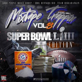 Mixtape Trappin Volume 8: Super Bowl 53 Edition DJ Chill Will  front cover