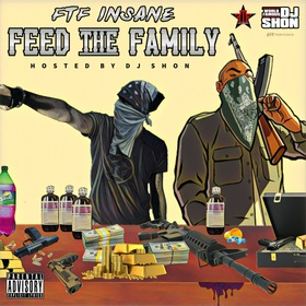 Feed The Family FTF Insane front cover