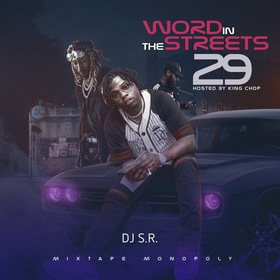 Word In The Streets 29 (Hosted By King Chop) DJ S.R. front cover