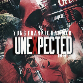 Unexpected The EP. Pt. 1 Yung Frankie Hammer front cover